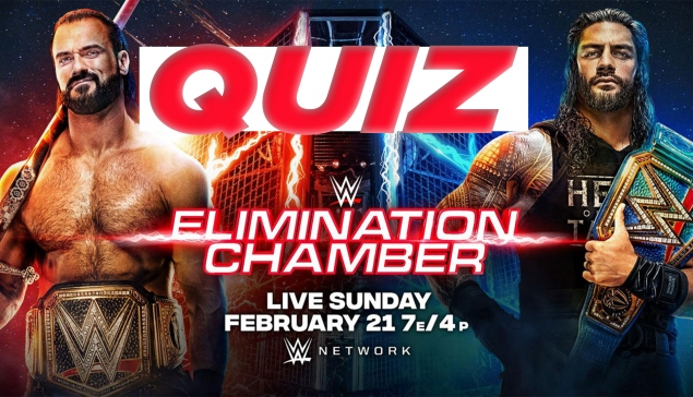 QUIZ WWE ELIMINATION CHAMBER